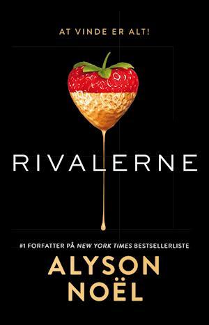 Bog, hæftet Rivalerne af Alyson Noël