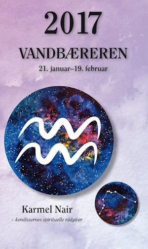 Bog, paperback Vandbæreren 2017 af Karmel Nair