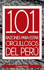 101 Razones para estar orgullosos del Peru