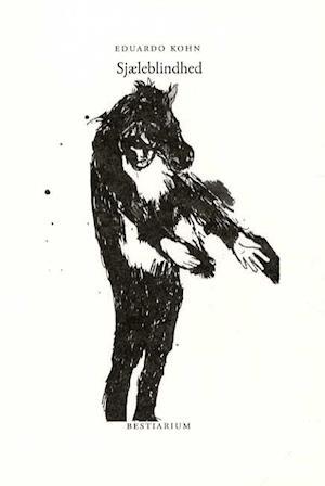 Sjæleblindhed af Eduardo Kohn