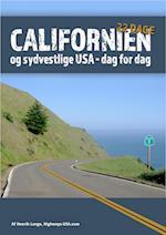 Californien og sydvestlige USA: 22 dages dag-for-dag rejseplan til Californien, Grand Canyon og Las Vegas