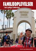 Familieoplevelser og forlystelsesparker i det sydlige Californien