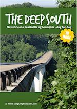 The Deep South: 17 dages dag-for-dag rejseplan til Memphis, New Orleans og Nashville