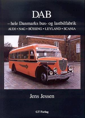 DAB - hele Danmarks bus- og lastbilfabrik af Jens Jessen