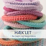 Hæk'let - for børn og begyndere af Karen Predbjørn Klarbæk