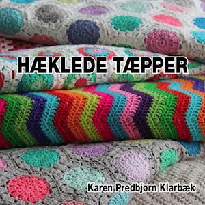 Hæklede Tæpper af Karen Predbjørn Klarbæk
