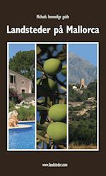 Landsteder på Mallorca (Michaels hemmelige guide)