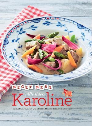 Meget mere alle tiders Karoline af Anne Kirstine Hougaard