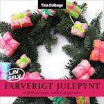 Farverigt julepynt (LAV SELV, nr. 5)