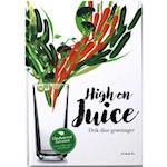 High on juice (Logisk sundhhed, nr. 1)