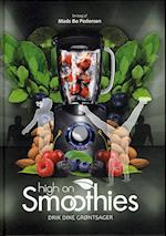 High on smoothies (Logisk sundhed, nr. 3)