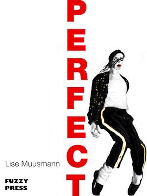 Perfect af Lise Muusmann