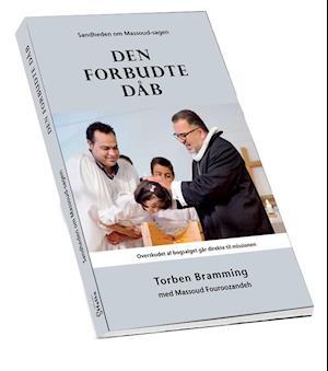 Den forbudte dåb af Massoud Fouroozandeh, Torben Bramming