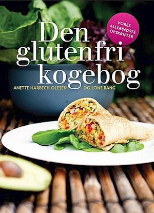 Den glutenfri kogebog af Anette Harbech Olesen, Lone Bang