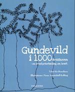 Gundevild i 1000årsskoven af Kis Henriksen