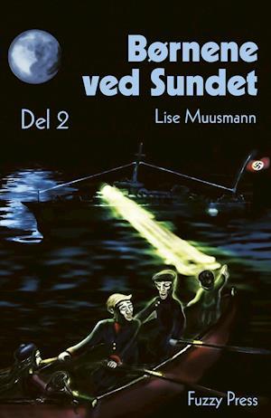 Børnene ved Sundet af Lise Muusmann