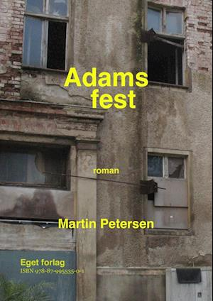 Adams fest af Martin Petersen