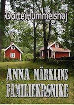 Anna Märklins familiekrønike af Dorte Hummelshøj Jakobsen