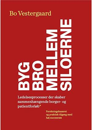 Book, paperback Build bridges between silos of Bo Vestergaard
