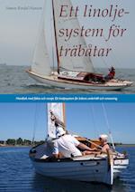 Ett linoljesystem för träbåtar