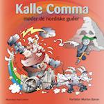 Kalle Comma møder de nordiske guder