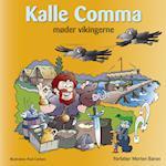 Kalle Comma møder vikingerne (Kalle Comma, nr. 3)