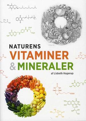 Naturens vitaminer & mineraler af Lisbeth Hagerup