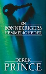 En bønnekrigers hemmeligheder af Derek Prince