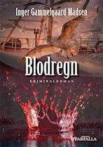 Blodregn af Inger Gammelgaard Madsen