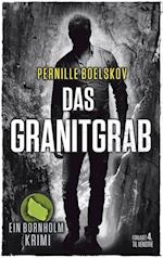 Das Granitgrab (Detektivin Agnethe Bohn 1)