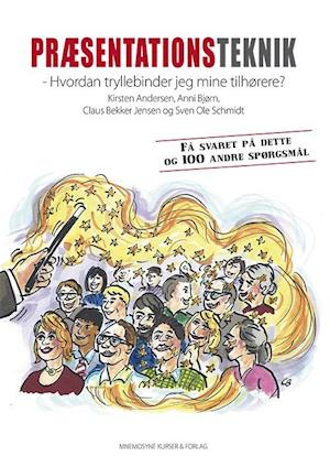 Præsentationsteknik af Kirsten Andersen, Anni Bjørn, Claus Bekker Jesnen