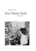 Else Marie Pade - en biografi