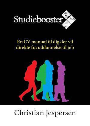 Studiebooster - Hvis du vil direkte fra uddannelse til job af Christian Jespersen