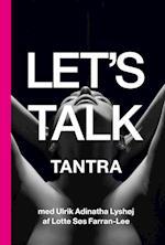 Let's Talk Tantra (Let's Talk)