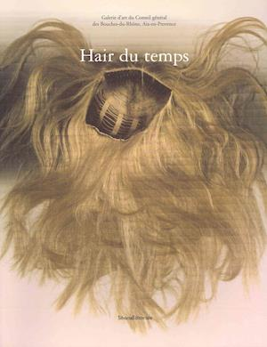 Hairstyles of Our Time af Olivier Saillard
