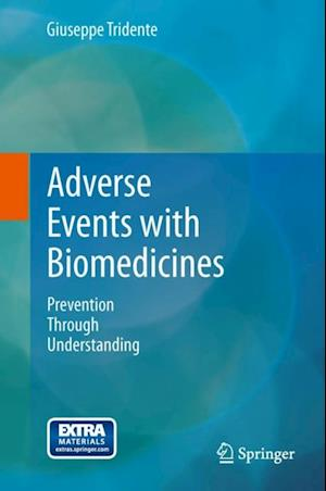 Adverse Events with Biomedicines af Giuseppe Tridente