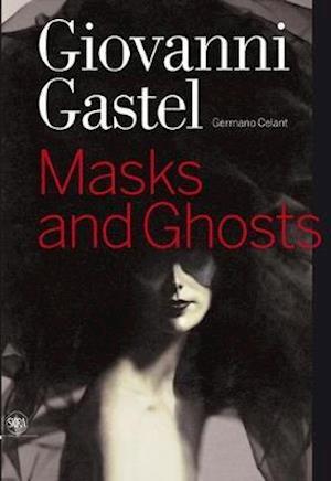 Giovanni Gastel af Germano Celant