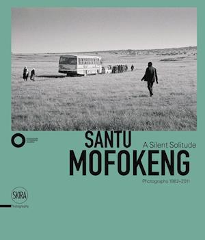 Bog, hardback Santu Mofokeng: A Silent Solitude Photographs 1982-2011 af Njami Simon