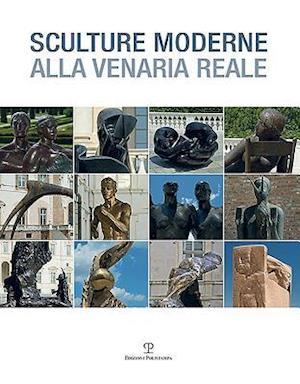 Bog, paperback Sculture Moderne Alla Venaria Reale