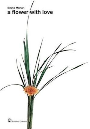 Bog, paperback A Flower With Love af Bruno Munari