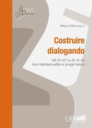 Bog, paperback Costruire Dialogando af Mirko Montaguti