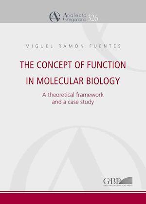 Bog, paperback The Concept of Function in Molecular Biology af Miguel Ramon Fuentes