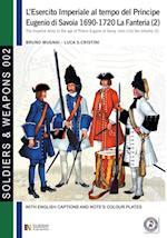L'Esercito Imperiale Al Tempo del Principe Eugenio Di Savoia 1690-1720 (Soldiers weapons, nr. 2)