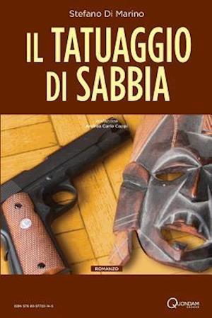Il Tatuaggio Di Sabbia af Stefano Di Marino