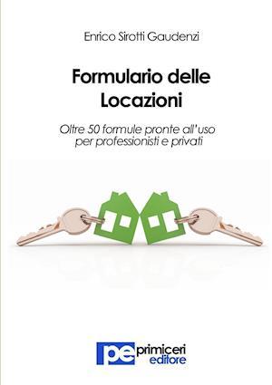 Formulario Delle Locazioni af Enrico Sirotti Gaudenzi