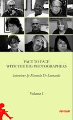 Face to Face With the Great Photographers (Postwords, nr. 1)