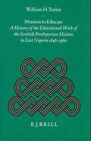 Mission to Educate af William H. Taylor