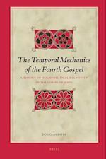 The Temporal Mechanics of the Fourth Gospel af Douglas Estes