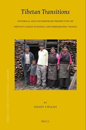 Tibetan Transitions af Geoff Childs