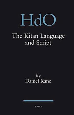 The Kitan Language and Script af Daniel Kane